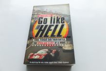 Go Like Hell Ford Ferrari & Their Battle For Speed & Glory at Le Mans (Baime 2009 paperback ed.)